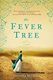 The Fever Tree by Jennifer McVeigh (2014-02-04)