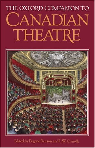 The Oxford Companion to Canadian Theatre (Dance Oxford Dictionary Of)