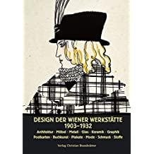 Design der Wiener Werkstätte 1903 - 1932