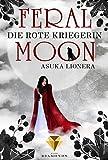 Die rote Kriegerin (Feral Moon 1)