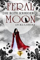 Die rote Kriegerin (Feral Moon 1) (German Edition)