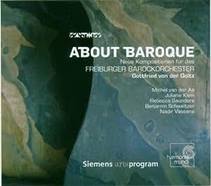 About Baroque (Von Der Goltz, Freiburger Barockorchester)