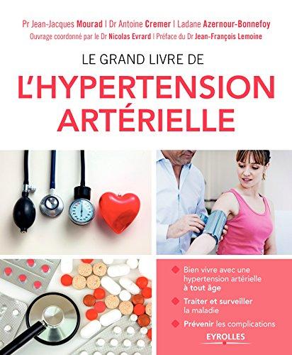 [Le] grand livre de l'hypertension arterielle