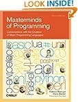 Masterminds of Programming: Conversat...