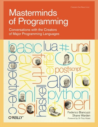 masterminds-of-programming-conversations-with-the-creators-of-major-programming-languages