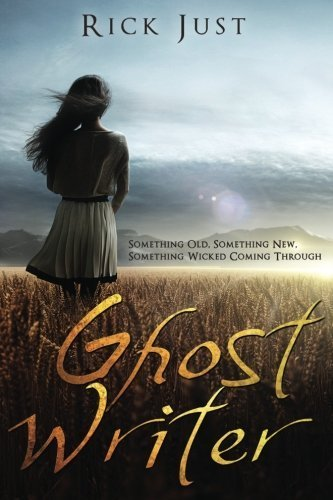 Ghost Writer by Rick Just (2015-06-24)