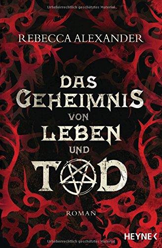 Buchseite und Rezensionen zu 'Das Geheimnis von Leben und Tod: Roman -' von Rebecca Alexander