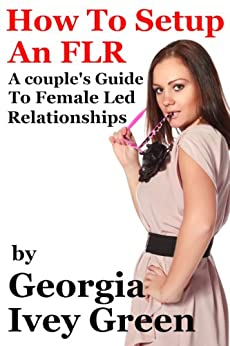 How To Set Up An FLR by [Green, Georgia Ivey]
