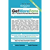Get More Fans: The DIY Guide To The New Music Business: (2016 Edition) (English Edition)