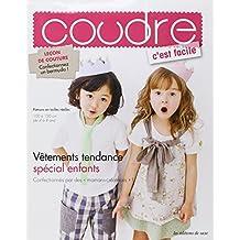 """Vêtements tendance, spécial enfants. Confectionnés par des """"mamans-créatrices"""" ! Patrons en tailles réelles 100 à 120 cm (de 4 à 8 ans)."""