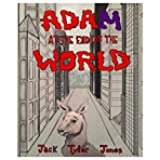 Adam at the End of the World (English Edition)