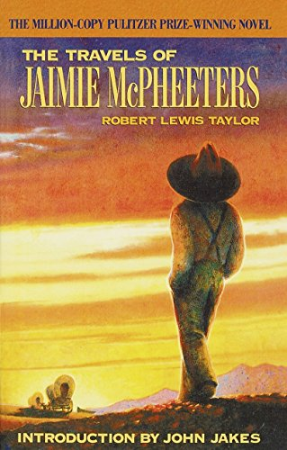 The Travels of Jaimie McPheeters (Arbor House Library of Contemporary Americana) por Robert Lewis Taylor