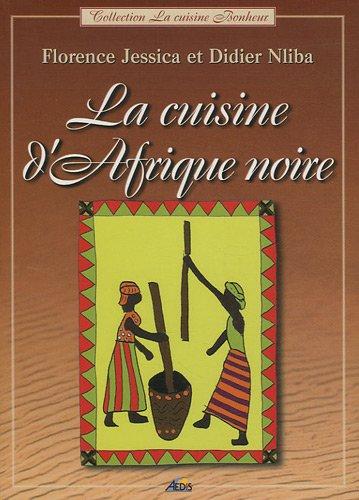 La cuisine de l'Afrique noire
