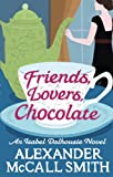 Image de Friends, Lovers, Chocolate