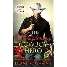 The Christmas Cowboy Hero (Heart of Texas Book 1) (English Edition)