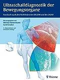 Ultraschalldiagnostik der Bewegungsorgane: Kursbuch nach den Richtlinien der DEGUM und der DGOU