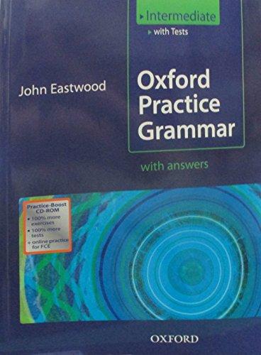 Oxford practice grammar. Intermediate. Student's book with key practice. Per le Scuole superiori. Con Boost CD-ROM