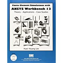 Finite Element Simulations with ANSYS Workbench 13 by Huei-Huang Lee (2011) Broschiert Paperback