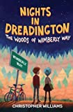 Nights in Dreadington: The Woods of Wimberly Way