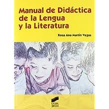 Manual de Didáctica de la Lengua y la Literatura (Educar, instruir)