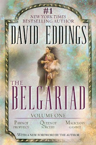 The Belgariad, Vol. 1 (Books 1-3): Pawn of Prophecy, Queen of Sorcery, Magician's Gambit
