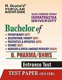 GGSIPU: BHMS/BAMS (BPT/BOT/BPO/MLT/BASLP) Entrance Exam Guide (Popular Master Guide)