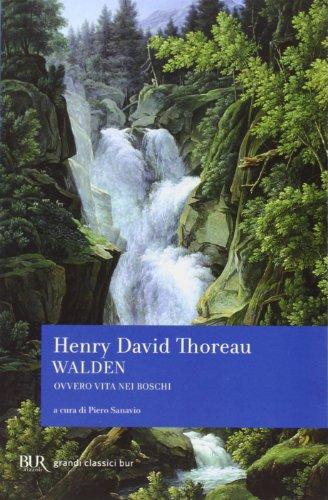 Walden ovvero Vita nei boschi (Grandi classici)