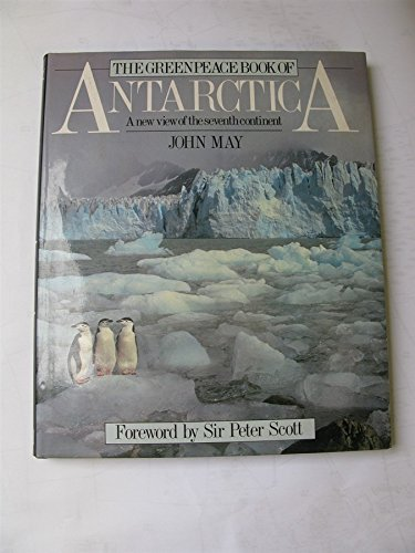 the-greenpeace-book-of-antarctica-a-new-view-of-the-seventh-continent