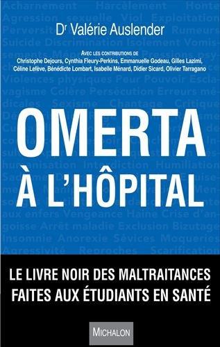 Omerta à l'hôpital. Le livre noir des maltraitances faites aux étudiants en santé