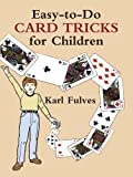 Easy to Do Card Tricks for Children (Dover Magic Books)