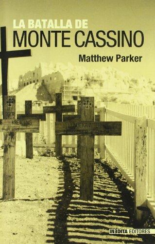 Descargar Libro Batalla De Monte Cassino, La (Historia Inedita) de Mattew Parker