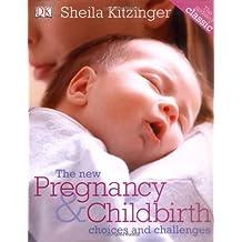 The New Pregnancy & Childbirth