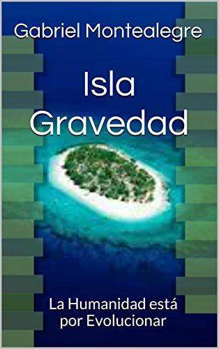 Isla Gravedad por Gabriel Montealegre