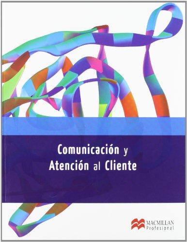 Comunicacion y Atencion Cliente GS 2012 (Administració y Finanzas)