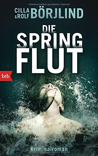 Buchseite und Rezensionen zu 'Die Springflut: Roman (Die Rönning/Stilton-Serie, Band 1)' von Cilla Börjlind