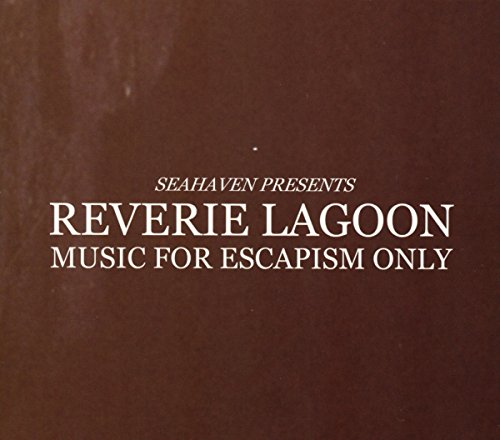 Reverie Lagoon - Music for Escapism Only