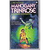 Mahogany Trinrose (A Sime/Gen Novel)