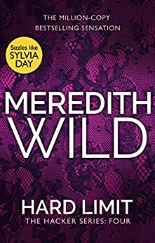 Hard Limit: (The Hacker Series Book 4): (The Hacker Series, Book 4) by [Wild, Meredith]