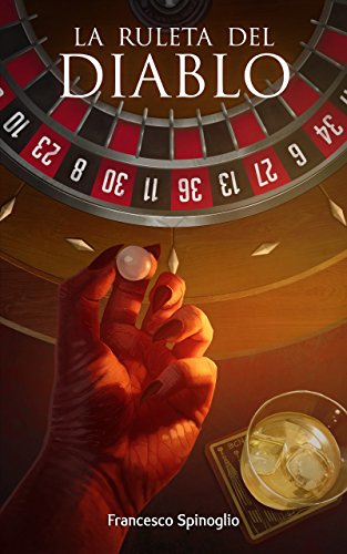 La ruleta del diablo (Spanish Edition)