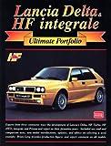 Lancia Delta HF Integrale Ultimate Portfolio (Brooklands Books Road Test Series)