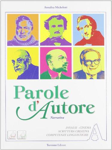 Parole d'autore. Vol. A-B. Per le Scuole superiori. Con DVD-ROM. Con espansione online