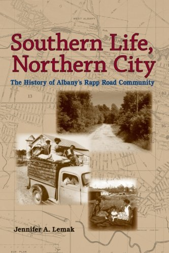 Southern Life, Northern City: The History of Albany's Rapp Road Community (Excelsior Editions) by Jennifer A. Lemak (2015-07-02)