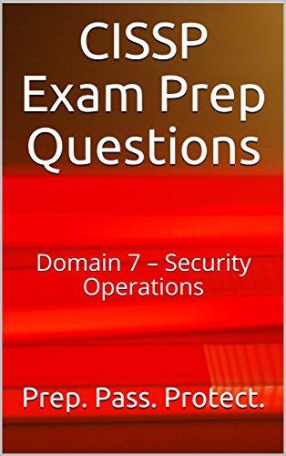 CISSP Exam Prep Questions: Domain 7 – Security Operations (English Edition) por Richard Anderson