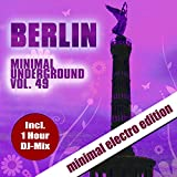 Berlin Minimal Underground, Vol. 49