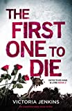 The First One to Die: An unputdownable crime thriller (Detectives King and Lane Book 2) (English Edition)