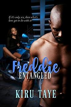 Freddie Entangled (The Essien Trilogy Book 6) by [Taye, Kiru]
