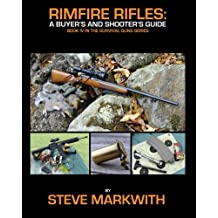 Rimfire Rifles: A Buyer's and Shooter's Guide