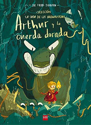 Arthur y la cuerda dorada (La saga de los Brownstone)