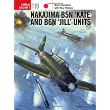 Nakajima B5N 'Kate' and B6N 'Jill' Units (Combat Aircraft)
