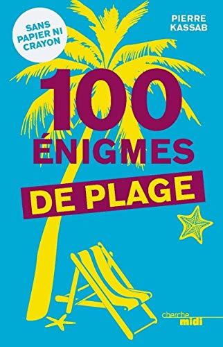 100 énigmes de plage par Pierre KASSAB